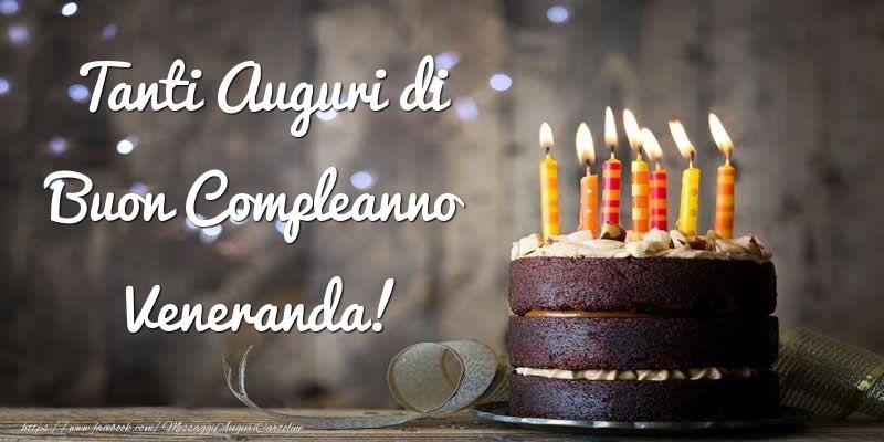 Cartoline di compleanno - Tanti Auguri di Buon Compleanno Veneranda!
