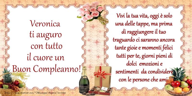 Cartoline di compleanno - Veronica ti auguro con tutto il cuore un Buon Compleanno!