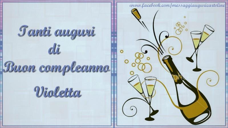 Biglietti Auguri Compleanno Di Violetta.Tanti Auguri Di Buon Compleanno Violetta Cartoline Di Compleanno