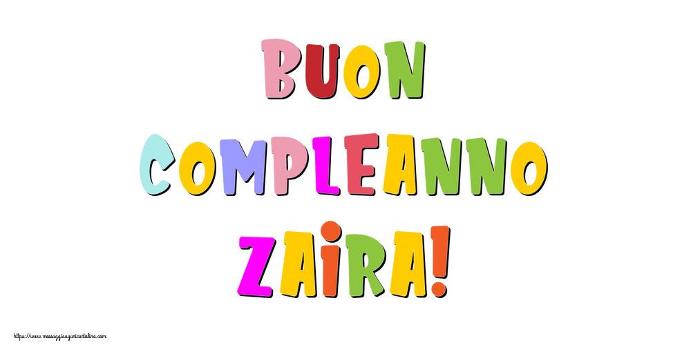 Cartoline di compleanno - Buon compleanno Zaira!
