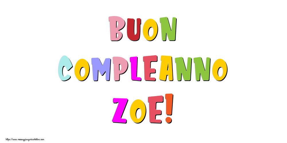 Cartoline di compleanno - Buon compleanno Zoe!