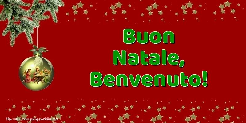 Cartoline di Natale - Buon Natale, Benvenuto!