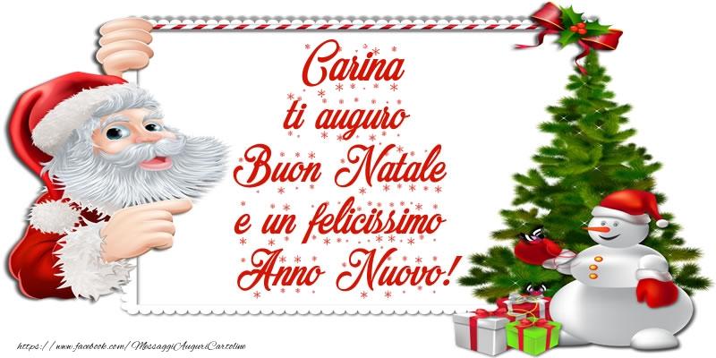 Cartoline di Natale - Carina ti auguro Buon Natale e un felicissimo Anno Nuovo!