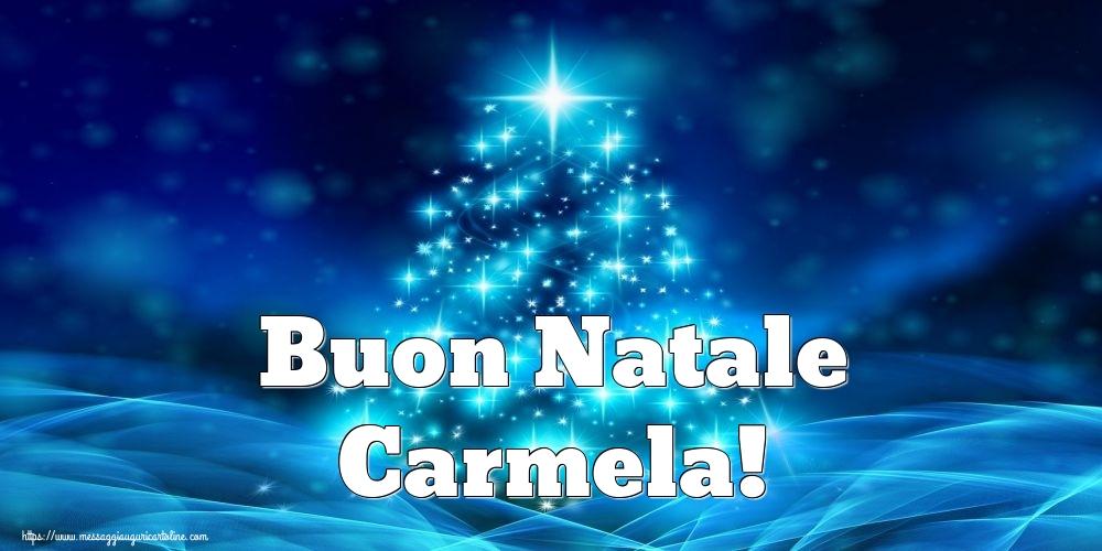 Cartoline di Natale - Buon Natale Carmela!
