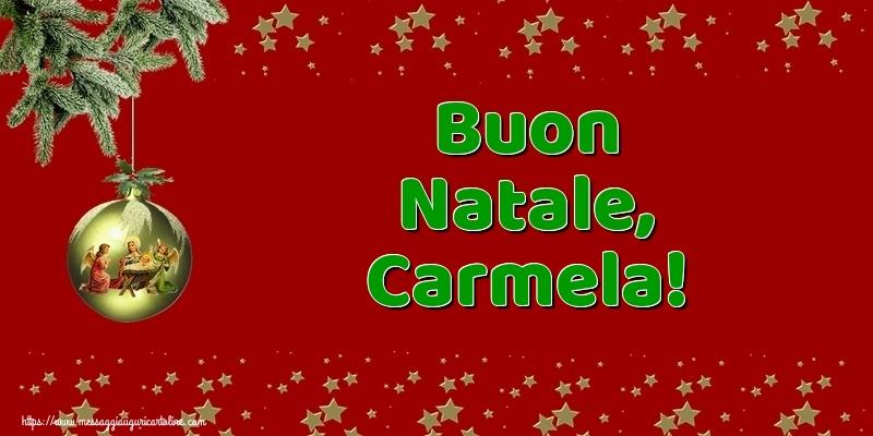 Cartoline di Natale - Buon Natale, Carmela!