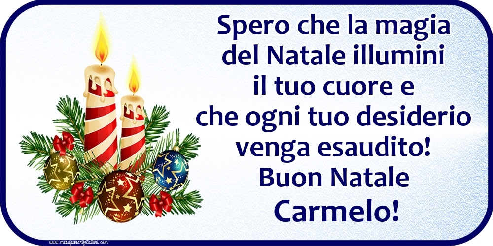 Cartoline di Natale - Buon Natale Carmelo!