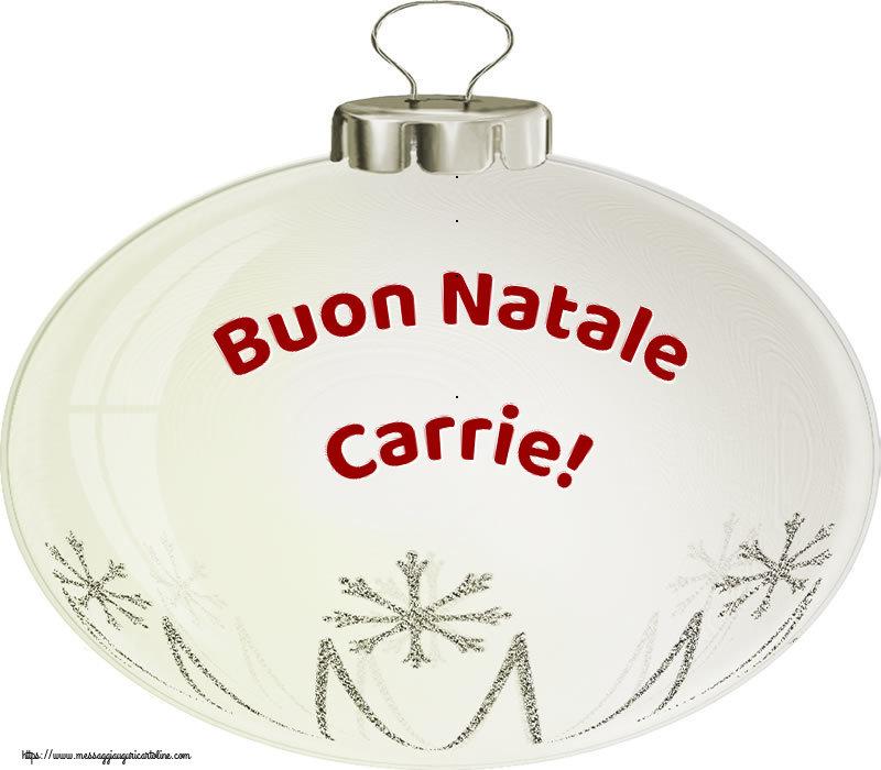 Cartoline di Natale - Buon Natale Carrie!