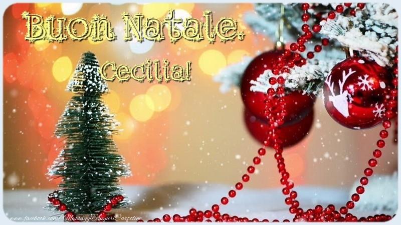 Cartoline di Natale - Buon Natale. Cecilia