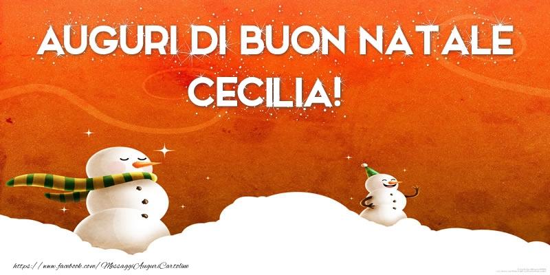 Cartoline di Natale - AUGURI DI BUON NATALE Cecilia!