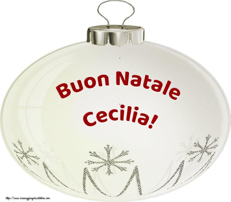 Cartoline di Natale - Buon Natale Cecilia!