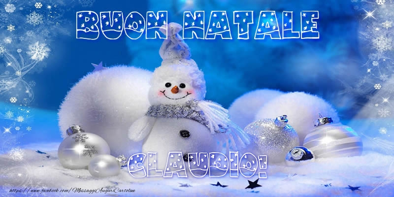 Cartoline di Natale - Buon Natale Claudio!