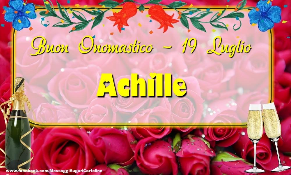 Cartoline di onomastico - Buon Onomastico, Achille! 19 Luglio