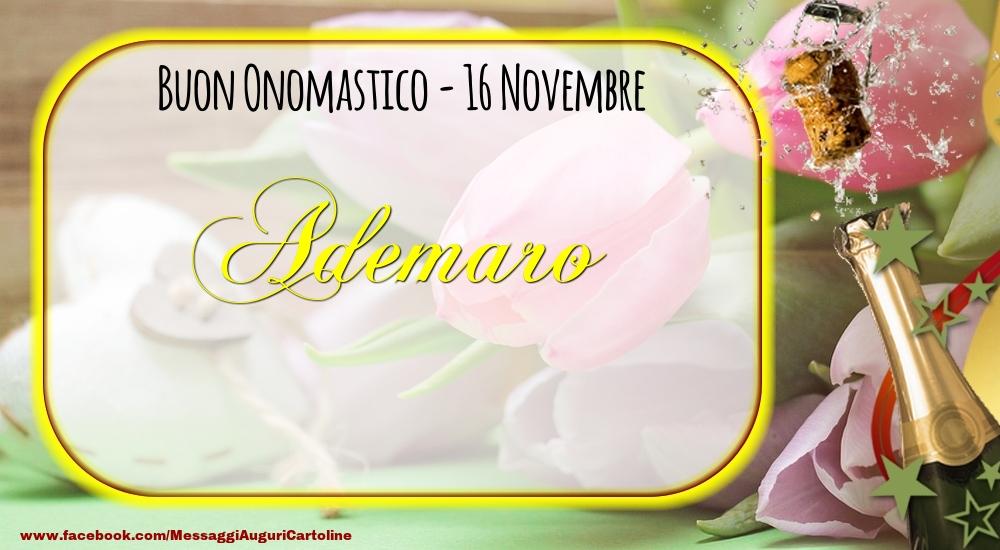 Cartoline di onomastico - Buon Onomastico, Ademaro! 16 Novembre