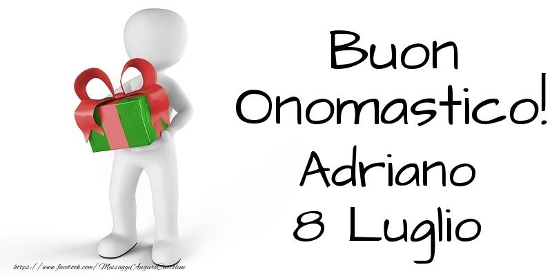 Cartoline di onomastico - Buon Onomastico  Adriano! 8 Luglio