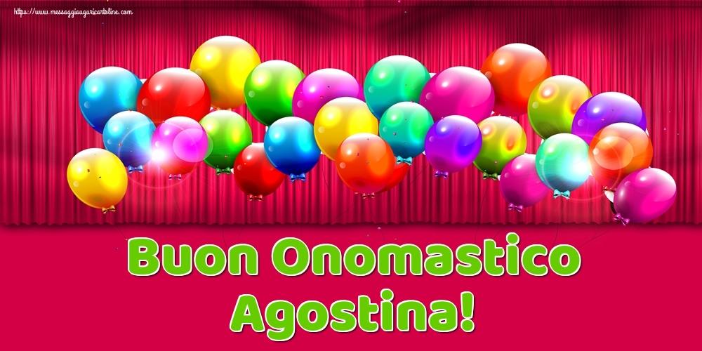 Cartoline di onomastico - Buon Onomastico Agostina!