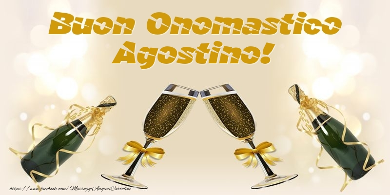 Cartoline di onomastico - Buon Onomastico Agostino!