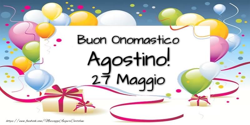 Cartoline di onomastico - Buon Onomastico Agostino! 27 Maggio