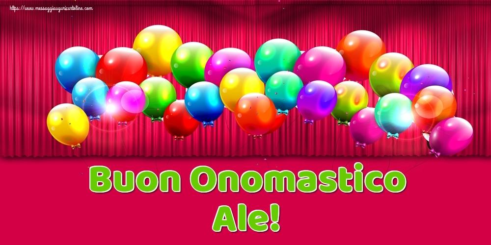 Cartoline di onomastico - Buon Onomastico Ale!