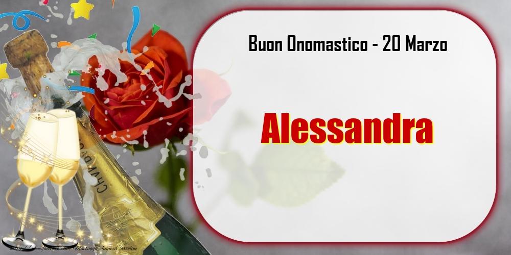 Cartoline di onomastico - Buon Onomastico, Alessandra! 20 Marzo