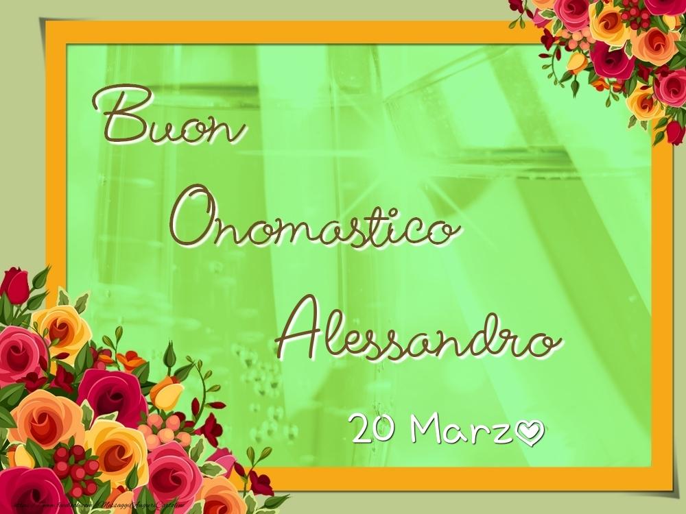 Cartoline di onomastico - Buon Onomastico, Alessandro! 20 Marzo