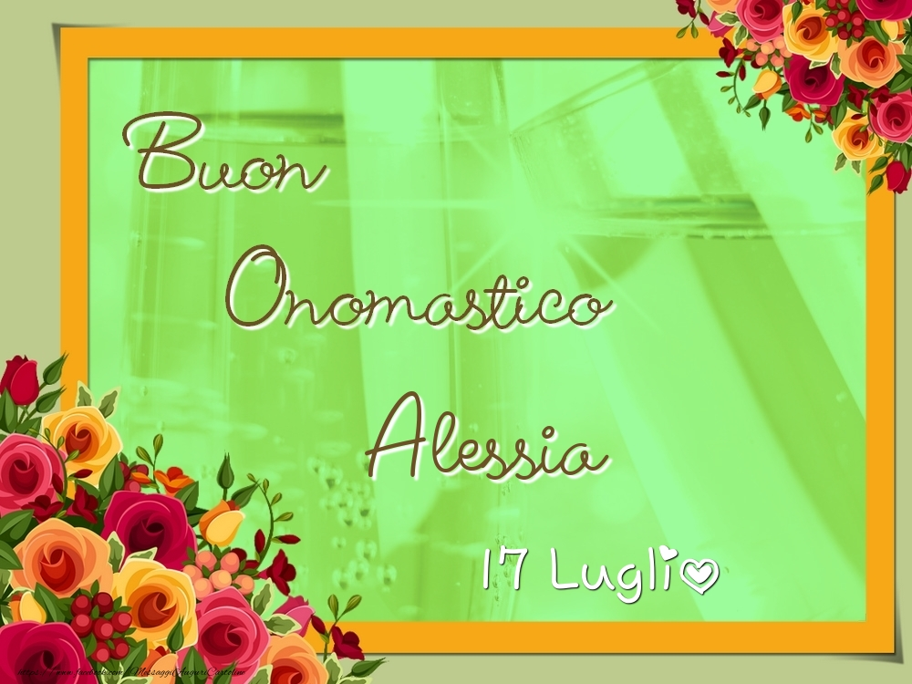 Cartoline di onomastico - Buon Onomastico, Alessia! 17 Luglio