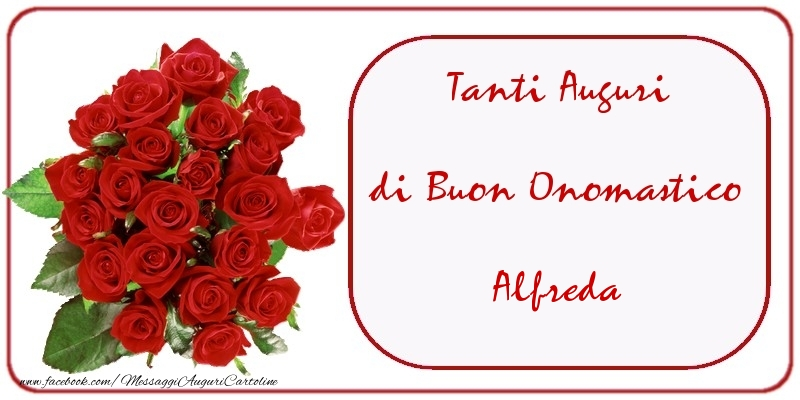 Cartoline di onomastico - Tanti Auguri di Buon Onomastico Alfreda