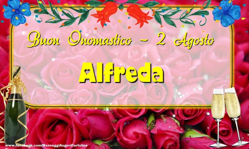 Cartoline di onomastico - Buon Onomastico, Alfreda! 2 Agosto