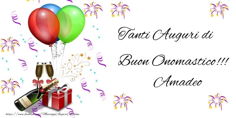 Cartoline di onomastico - Tanti Auguri di Buon Onomastico!!! Amadeo