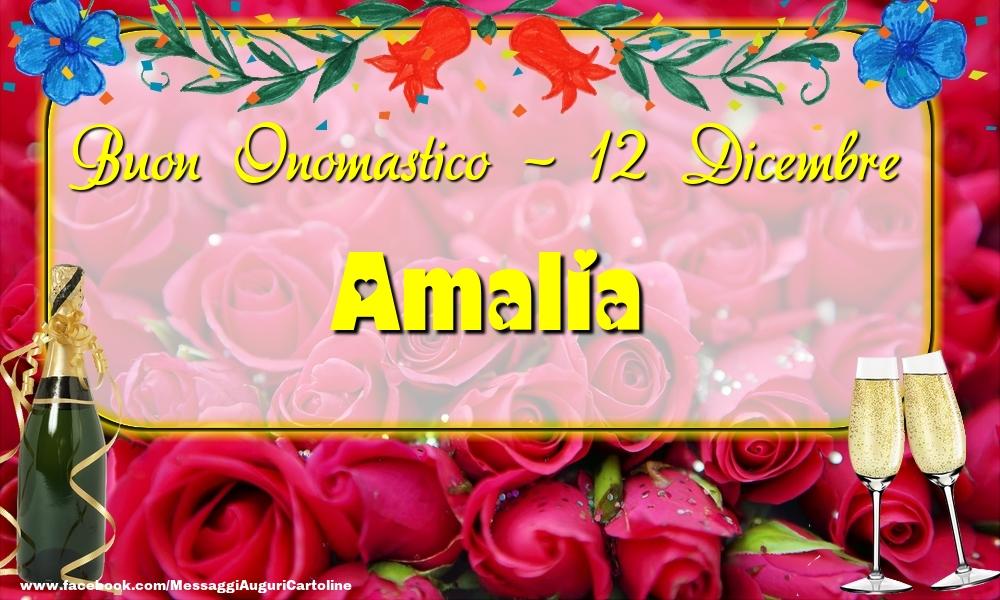 Cartoline di onomastico - Buon Onomastico, Amalia! 12 Dicembre