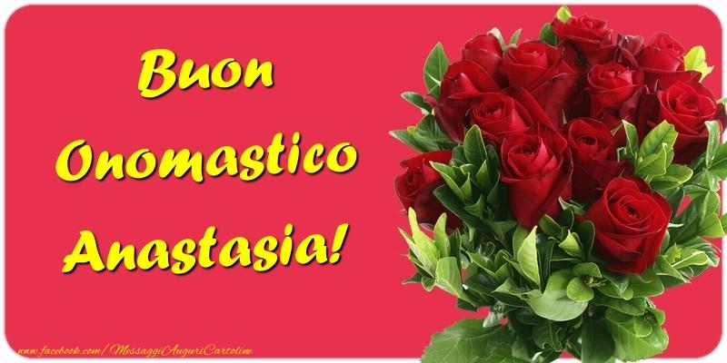 Cartoline di onomastico - Buon Onomastico Anastasia