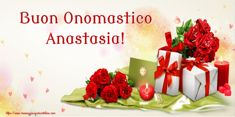 Cartoline di onomastico - Buon Onomastico Anastasia!