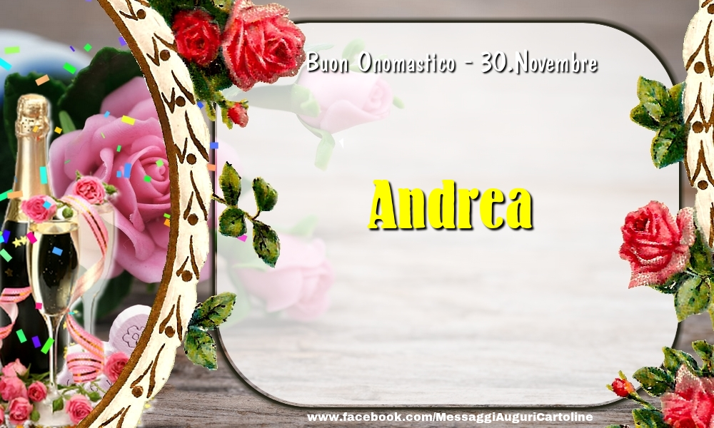 Cartoline di onomastico - Buon Onomastico, Andrea! 30.Novembre