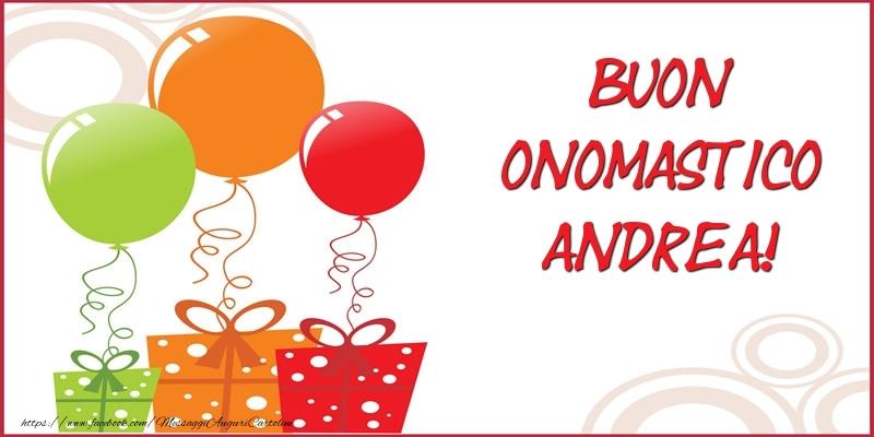 Extrêmement Buon Onomastico, Andrea - Cartoline di onomastico per Andrea  XZ48