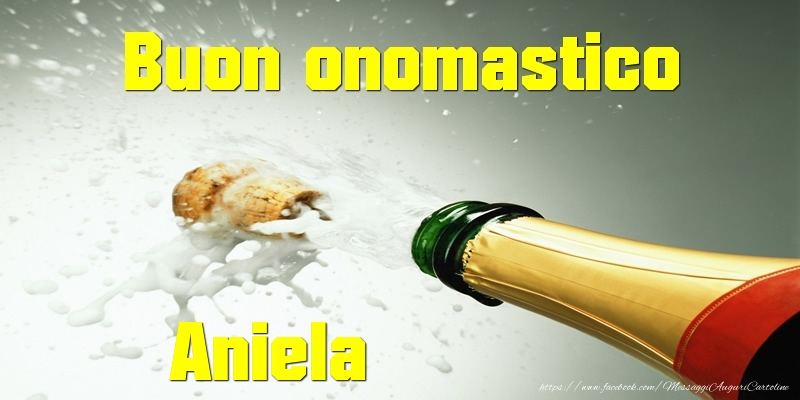 Cartoline di onomastico - Buon onomastico Aniela