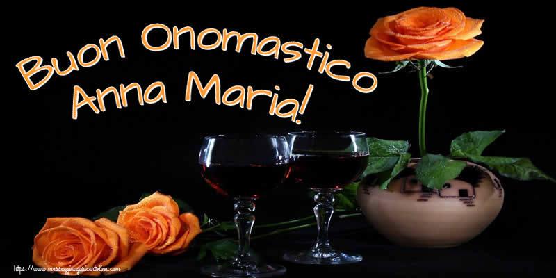 Cartoline di onomastico - Buon Onomastico Anna Maria!