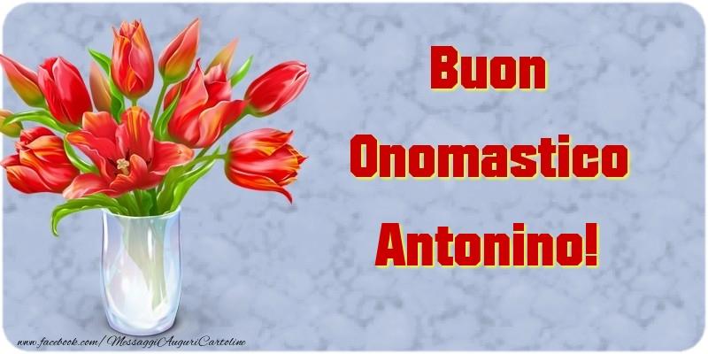 Cartoline di onomastico - Buon Onomastico Antonino