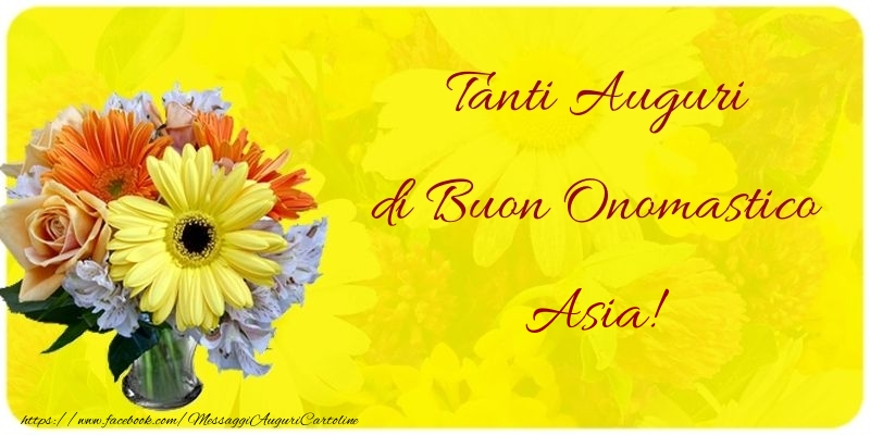Cartoline di onomastico - Tanti Auguri di Buon Onomastico Asia