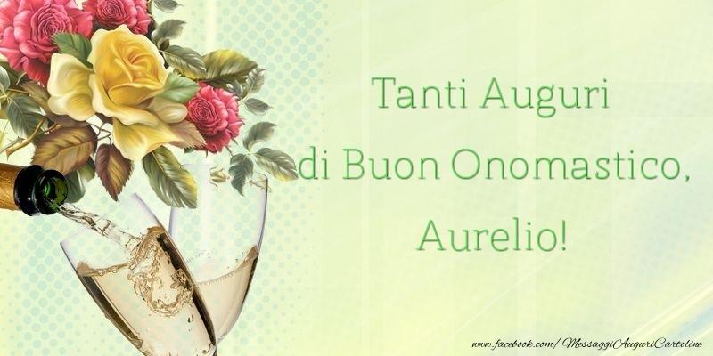 Cartoline di onomastico - Tanti Auguri di Buon Onomastico, Aurelio