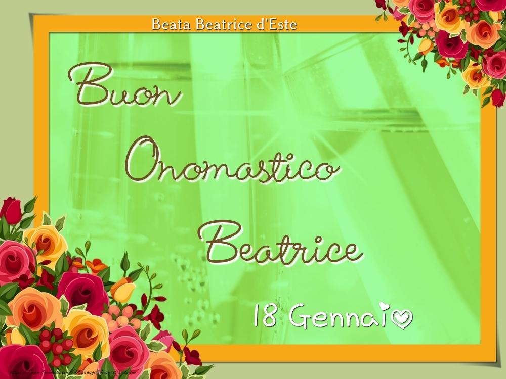 Cartoline di onomastico - Beata Beatrice d'Este Buon Onomastico, Beatrice! 18 Gennaio