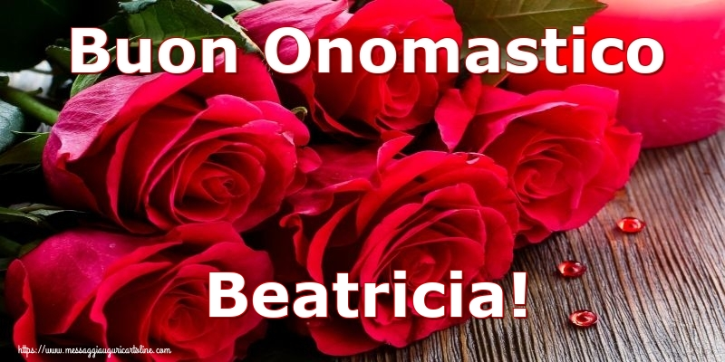 Cartoline di onomastico - Buon Onomastico Beatricia!