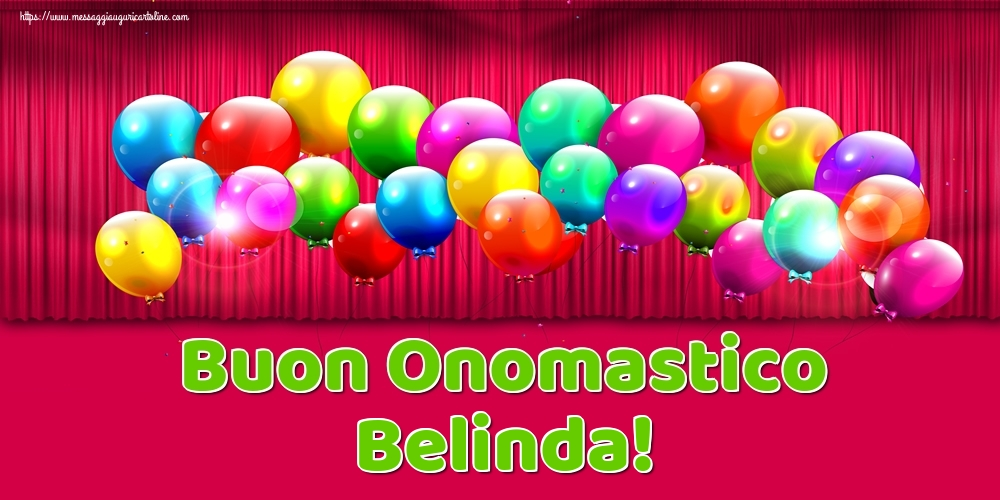 Cartoline di onomastico - Buon Onomastico Belinda!