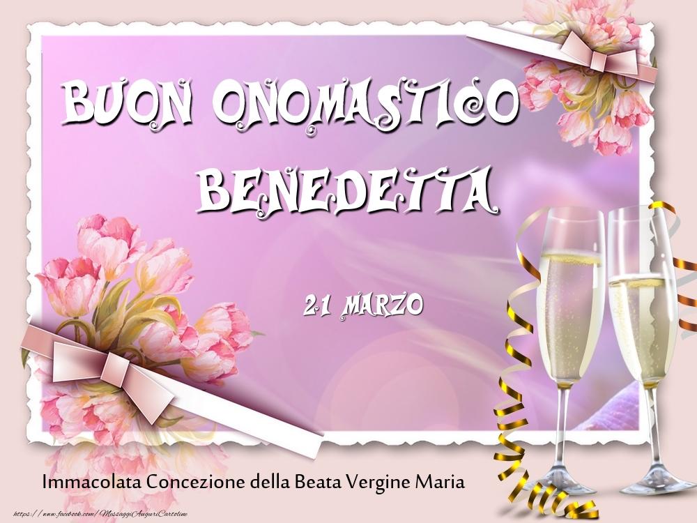 Cartoline di onomastico - Buon Onomastico, Benedetta! 21 Marzo