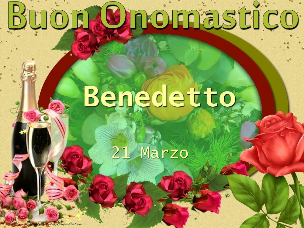 Cartoline di onomastico - Buon Onomastico, Benedetto! 21 Marzo