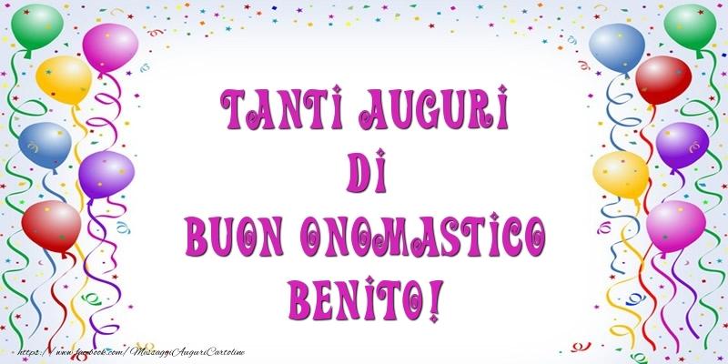 Cartoline di onomastico - Tanti Auguri di Buon Onomastico Benito!