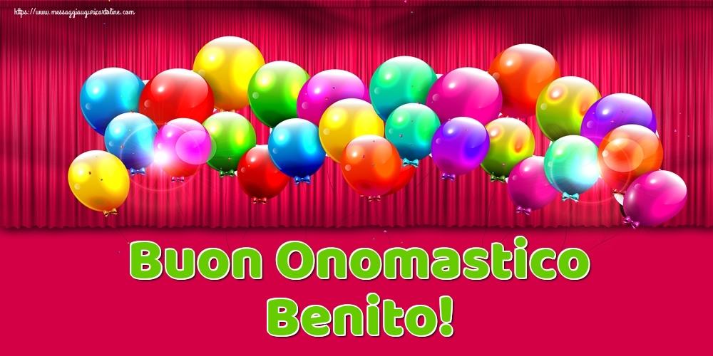 Cartoline di onomastico - Buon Onomastico Benito!