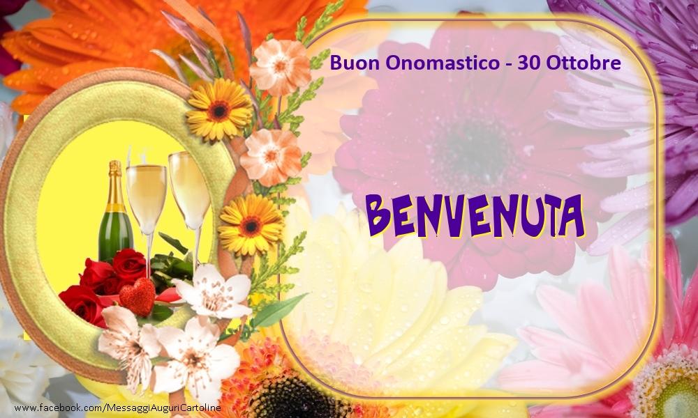 Cartoline di onomastico - Buon Onomastico, Benvenuta! 30 Ottobre