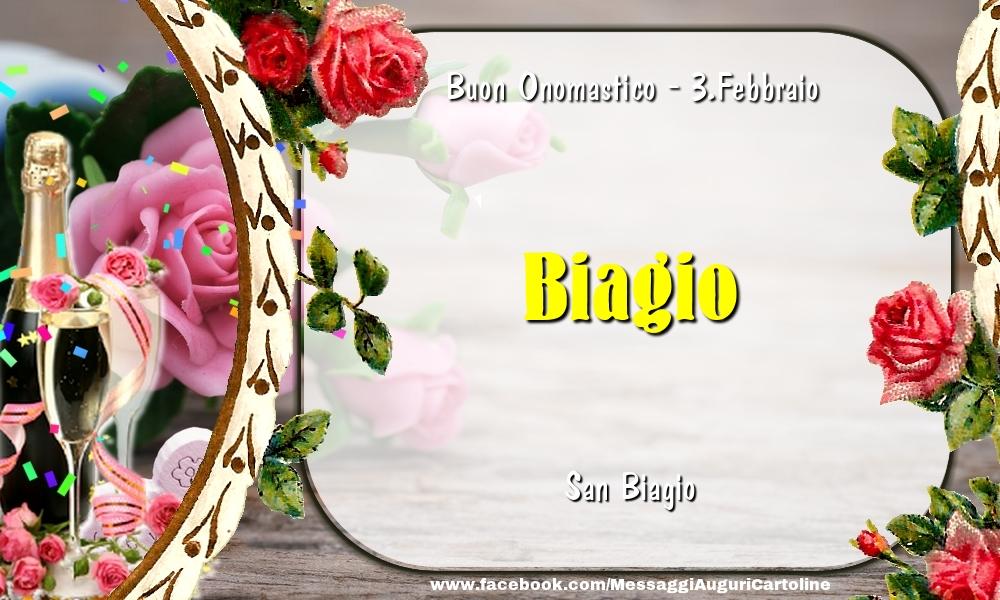 Cartoline di onomastico - San Biagio Buon Onomastico, Biagio! 3.Febbraio
