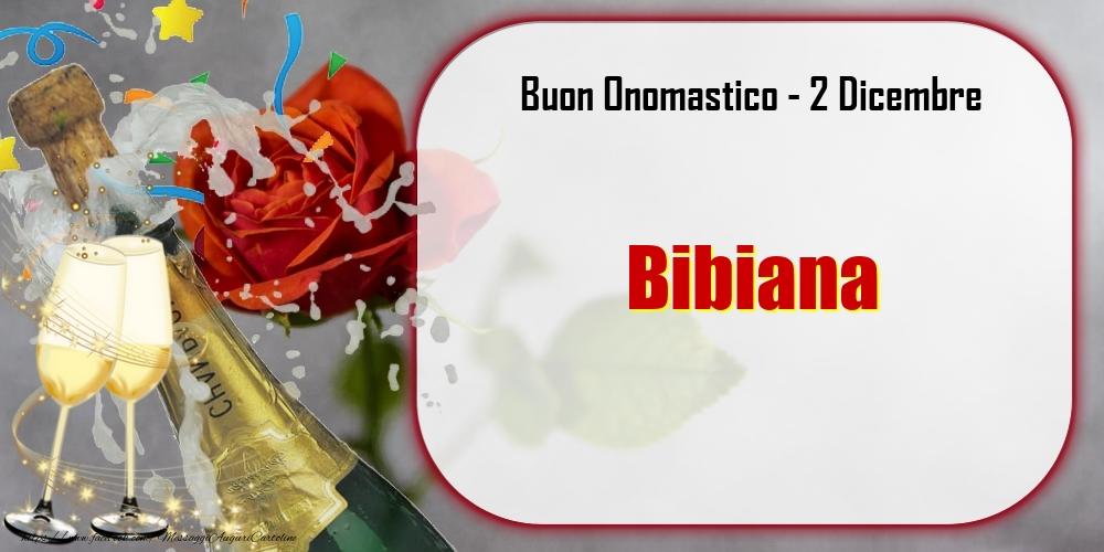 Cartoline di onomastico - Buon Onomastico, Bibiana! 2 Dicembre