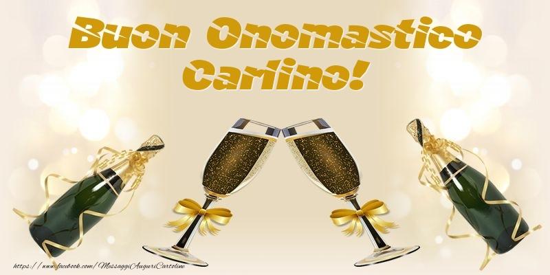 Cartoline di onomastico - Buon Onomastico Carlino!