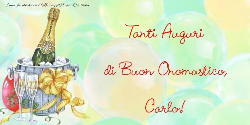 Super Tanti Auguri di Buon Onomastico, Carlo - Cartoline di onomastico  EI46